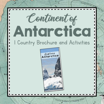 Antarctica Unit Study: Brochure of Antarctica