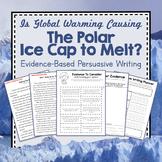 """Antarctica Unit Study: Evidence-Based Persuasive Writing: """"Melting Polar Ice Cap"""