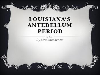 Antebellum Louisiana Powerpoint