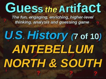 """Antebellum North/South """"Guess the Artifact"""" game with pictures & clues (7 of 10)"""