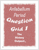 Antebellum Period Question Grid 1