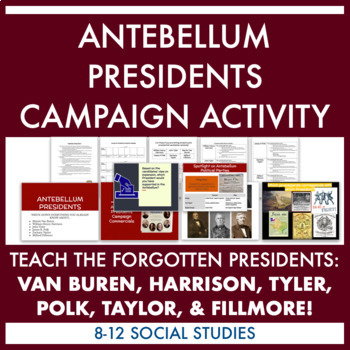 Antebellum Presidents Campaign Activity: Harrison, Tyler, Polk, Taylor, etc.