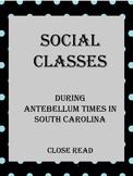 Antebellum Times Social Classes Close Read