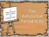 Antebellum in SC Unit: PowerPoint, lesson plans, homework, quiz