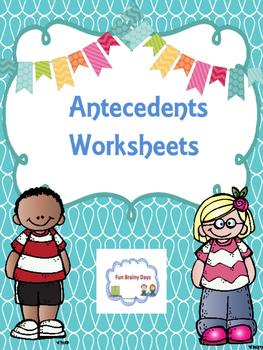Antecedents Worksheets