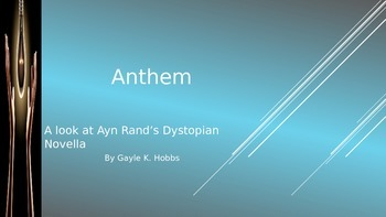 Anthem - A Look at Ayn Rand's Dystopian Novella