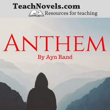 Anthem Assignments and Assessments (Ayn Rand)