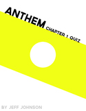 Anthem Chapter 1 Quiz + Answers
