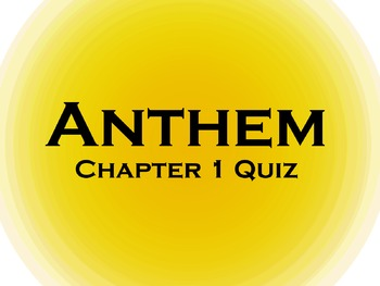 anthem study guide chapter 1