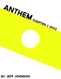 Anthem Chapter 2 Quiz + Answers
