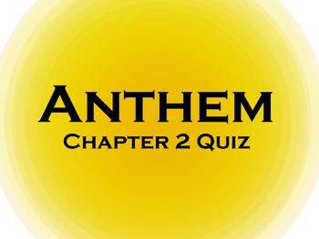 Anthem Chapter 2 Reading Quiz