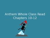 Anthem Chapters 10-12 Discussion