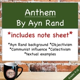 Anthem Introduction: Ayn Rand, historical background, and plot
