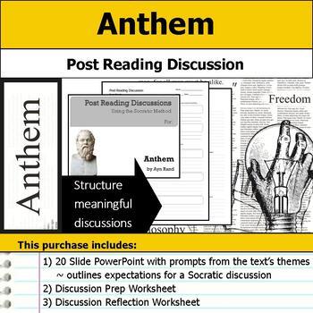Anthem - Socratic Method - Post Reading Discussions