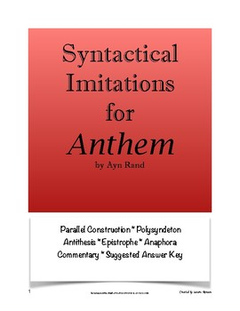 Anthem Syntactical Imitations; Syntax; AP Lang & Comp; Honors English