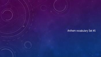Anthem: Vocabular Set Five