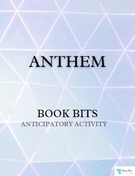 Anthem by Ayn Rand Book Bits: Anticipatory Activity