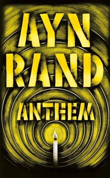 Anthem by Ayn Rand Chapter by Chapter ADVANCED Critical Thinking Questions