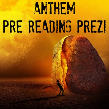 Anthem by Ayn Rand Pre Reading Prezi with Handout