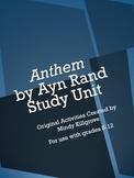 Anthem by Ayn Rand Study Unit: Revised 4/14/2015