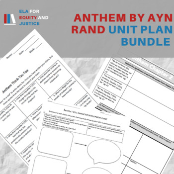 Anthem by Ayn Rand Unit Plan- Chapter Questions, Writing Activities, Etc.