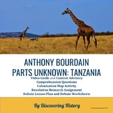 Anthony Bourdain: Parts Unknown: Tanzania for the History Classroom