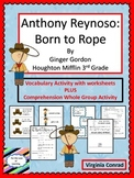 Anthony Reynoso:  Born to Rope--Vocab and Comprehension--HM--Grade 3