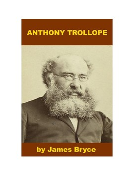 Anthony Trollope - A Short Biography