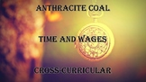 Anthracite Coal Time and Wages Cross-Curricular Worksheet