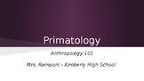 Anthropology - Primatology Powerpoint Notes