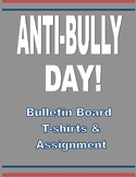 Anti-Bully Day T-Shirt Bulletin Board and Assignments