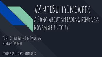 Anti-Bully Song - A song about Kindness November 13 to 17