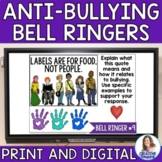 Anti-Bullying Bell Ringers