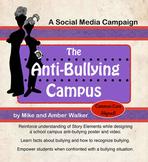 Anti-Bullying Campus: Social Media Campaign using Language Arts Story Elements