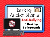 Anti-Bullying Desktop Anchor Charts