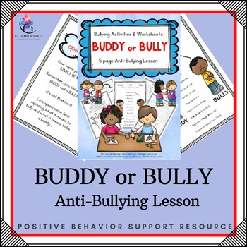 Anti-Bullying Lesson - Buddy or Bully - Worksheet, Activity, Lesson, Friendship