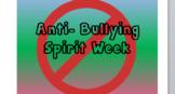 Anti-Bullying Spirit Week