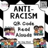 Anti-Racism QR Code Read Alouds