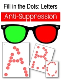 Anti-Suppression Activities. ABCs, Filling in the Missing Dots. Eye Therapy