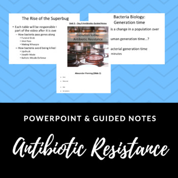 Antibiotic Resistance Powerpoint and Guided Notes Bundle