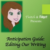 Anticipation Guide - Editing Our Writing