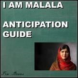 I am Malala Anticipation guide