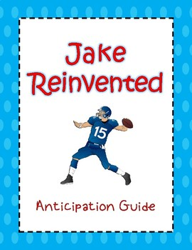 Anticipation Guide: Jake Reinvented