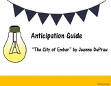 """Anticipation Guide: """"The City of Ember"""" by Jeanne DuPrau"""