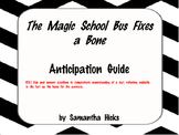Anticipation Guide The Magic School Bus Fixes a Bone