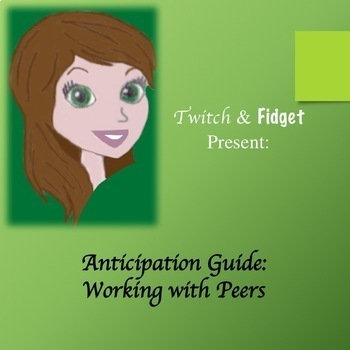 Anticipation Guide - Working with Peers