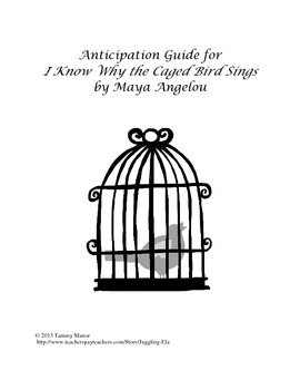 Anticipation Guide for  I Know Why the Caged Bird Sings by Maya Angelou