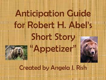 "Anticipation Guide for Robert H. Abel's Short Story ""Appetizer"""