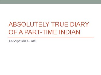 Anticipation Guide for The Abs True Diary of a PT Indian