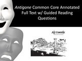 Antigone Annotated Full Text - 175 Embedded Common Core Gu